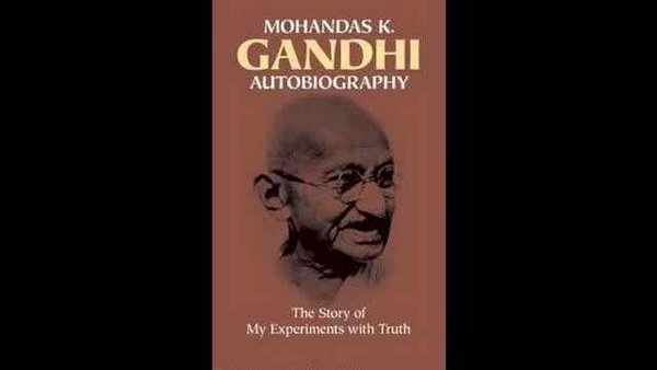 Top 10 Best Nonfiction Books Of All Time-The Story of My Experiments with Truth by Mahatma Gandhi