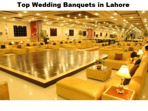 Wedding Banquets in Lahore - locations, addresses, contacts